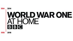 World War One At Home