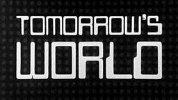 Archive around Tomorrow's World