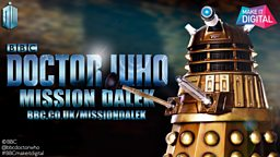 Doctor Who asks fans to unleash their creative skills for Mission Dalek