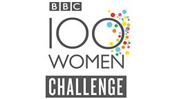 BBC 100 Women Challenge: Solutions revealed and final names added to BBC 100 Women list