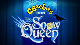CBeebies' The Snow Queen ticket ballot to open on 10 October
