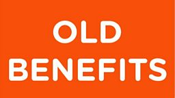 Old Benefits