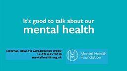 National Mental Health Awareness Week (14-20 May 2018)