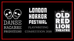 London Horror Festival Playwriting Competition