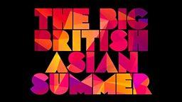 BBC Big British Asian Summer