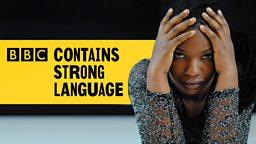 BBC Contains Strong Language Festival - BBC Writersroom Workshop & Alfred Bradley Bursary Award Launch
