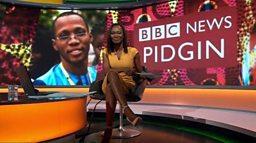 """""""BBC Pidgin? I no fit speak Pidgin oooo"""""""