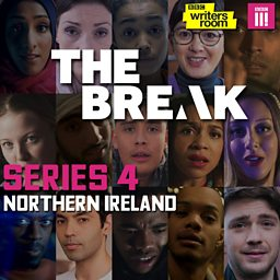 *The Break Series 4 - Production Company Invitation to Tender for BBC Three Drama Series*