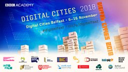 Finding new talent and developing skills with BBC Academy's Digital Cities Belfast Week