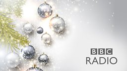 Festive Highlights for 2018 on BBC Radio