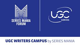UGC Writers' Campus by Series Mania