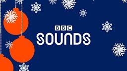 BBC's first radio box set Christmas on BBC Sounds