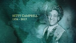 Betty Campbell is Wales's Hidden Heroine