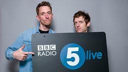 Elis James and John Robins join BBC Radio 5 Live