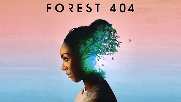 BBC Podcast Forest 404