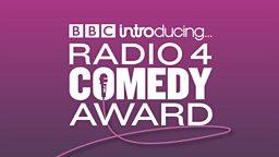 BBC Introducing Radio 4 Comedy Award