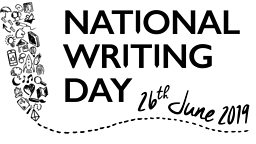 National Writing Day - Wednesday 26th June 2019