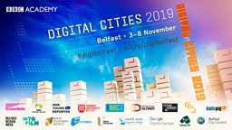 BBC Academy's Digital Cities returns to Northern Ireland this November