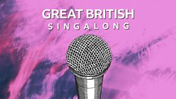 The BBC's Great British Singalong to return every Thursday during UK lockdown
