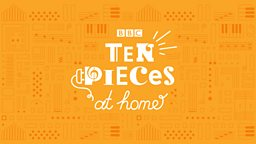 BBC Ten Pieces launches new music initiatives to keep children creative during lockdown
