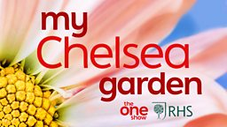 RHS and BBC One Show announce My Chelsea Garden, a competition to get the nation to 'grow and show' and celebrate Virtual RHS Chelsea Flower Show (18-23 May)