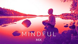 New BBC Sounds Mindful Mix featuring David Attenborough in support of Mental Health Awareness Week