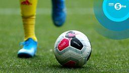 Live Premier League football returns to BBC Radio 5 Live