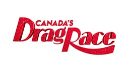 Thank you Canada, Summer is served! BBC acquires Canada's Drag Race for BBC Three airing on Fridays from July 3