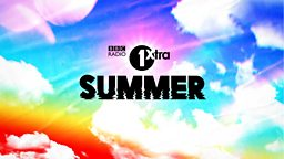 1Xtra Summer 2020 launches with good vibes and good music