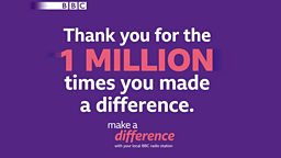 Make A Difference reaches a million since the  beginning of lockdown