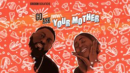 BBC Sounds launches brand new parenting podcast Go Ask Your Mother