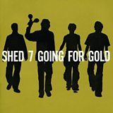 Image for: SHED SEVEN – Going For Gold
