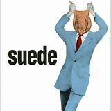 Image for: SUEDE – Animal Nitrate