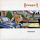 Image for: SLEEPER – Inbetweener