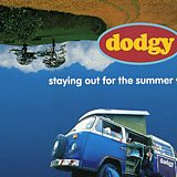 Image for: DODGY – Staying Out For The Summer