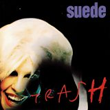 Image for: SUEDE – Trash