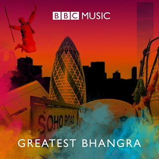 Image for The Greatest Bhangra Anthems