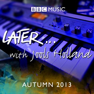 Image for Later... with Jools Holland - Autumn 2013