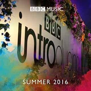 Image for BBC Introducing: Summer 2016
