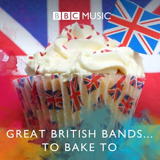 Image for Great British Bands... To Bake To