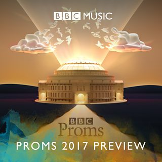 Image for The Music of the BBC Proms 2017