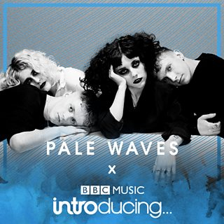 Image for BBC Music Introducing Radar: Pale Waves